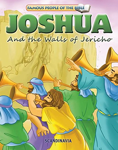 9788772470160: Joshua and the Walls of Jericho, Bible Stories for Children - Bible Stories - Bible Story Books for Children - Board Book (Famous People of the Bible)