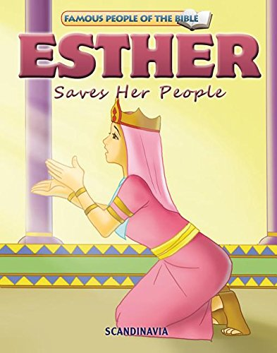 9788772470542: Esther Saves Her People (Famous People of the Bible)