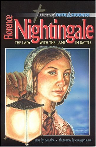 9788772474298: Florence Nightingale: The Lady with the Lamp in Battle (Heroes of Faith and Courage)