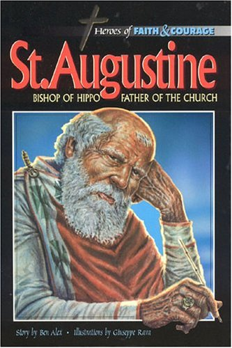 9788772474335: St. Augustine: Bishop of Hippo - Father of The Church (Heroes of Faith and Courage)