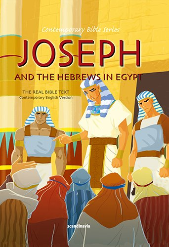 9788772474533: Joseph and the Hebrews in Egypt-Bible Story Book for Children-Jacob-Rachel-Leah-Laban-Jacob and ... English Version (Contemporary Bible)
