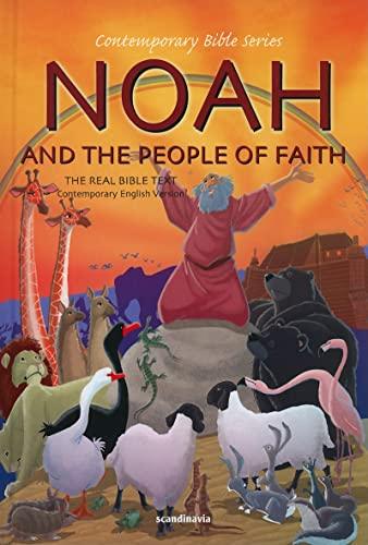 Noah and the People of Faith Bible: Scandinavia Publishing
