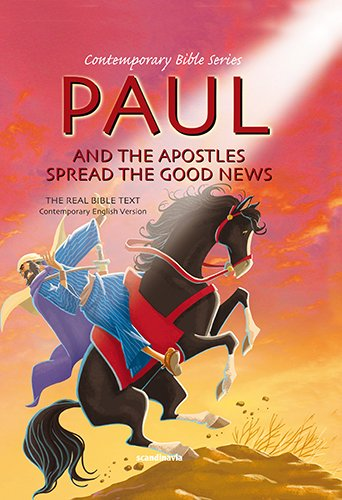 9788772476841: Paul and the Apostles Spread the Good News Bible Story Book for Children-Pentecost- Angel-Matthew-Peter-St. ... Bible Text Hardcover (Contemporary Bible)