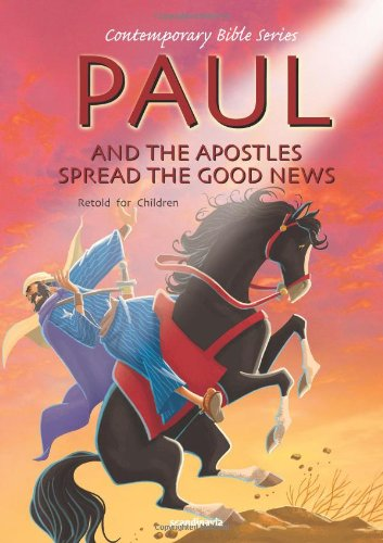 9788772476957: Paul and Ther Apostles Spread the Good News, Retold (Contemporary Bibles)