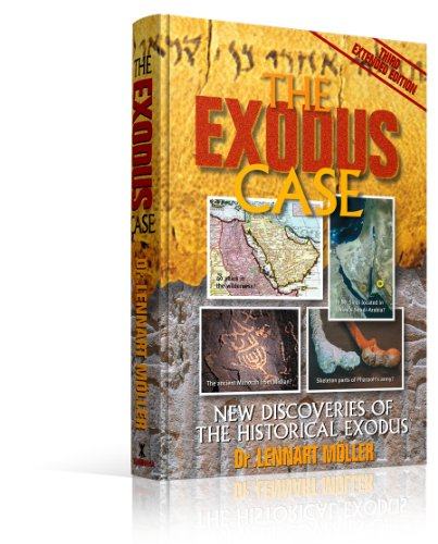 9788772477084: The Exodus Case-The Exodus-Exodus Commentary-Mt. Sinai-The Battle of Exodus Gods and Kings- Pharaoh-The ... Route of Exodus-Egyptian History-Hardcover