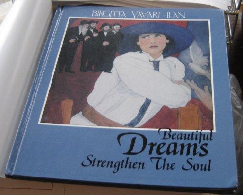 9788772479897: Beautiful Dreams Strengthen the Soul