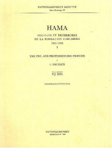 9788772881447: Hama I: The Pre- and Protohistoric Periods (Monographs of the National Museum)