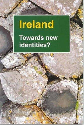 Ireland: Towards New Identities? (THE DOLPHIN): Boss, Michael; Westarp, Karl-Heinz