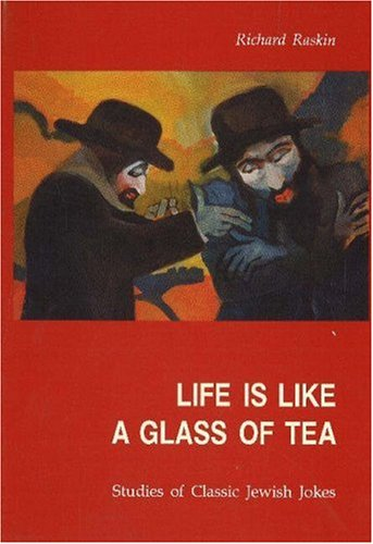 9788772884097: Life is Like a Glass of Tea: Studies of Classic Jewish Jokes