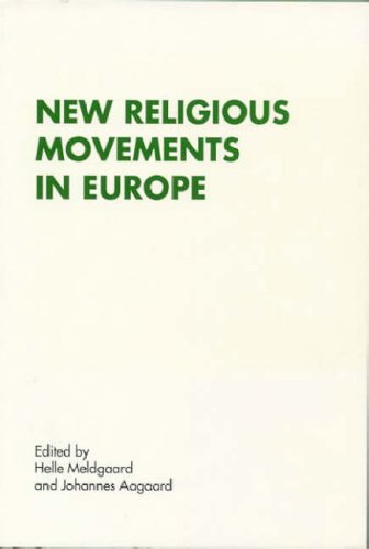 9788772885483: New Religious Movements in Europe (RENNER STUDIES ON NEW RELIGIONS)