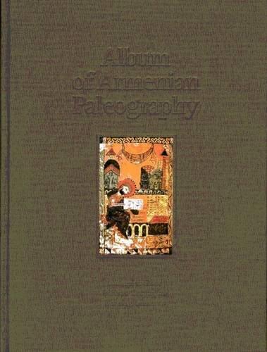 Album of Armenian Paleography: Stone, Michael E./