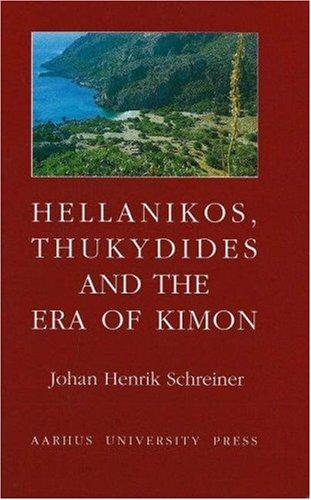 9788772887036: Hellanikos, Thukydides and the Era of Kimon