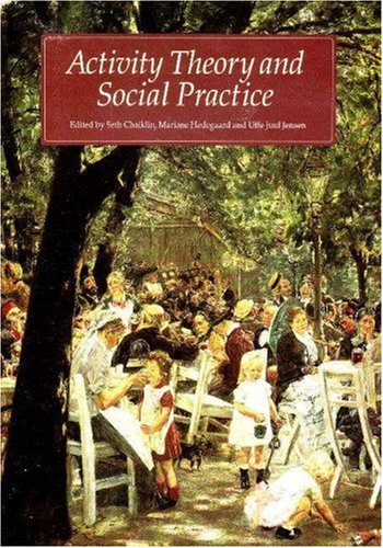9788772888118: Activity Theory and Social Practice: Cultural-Historical Approaches