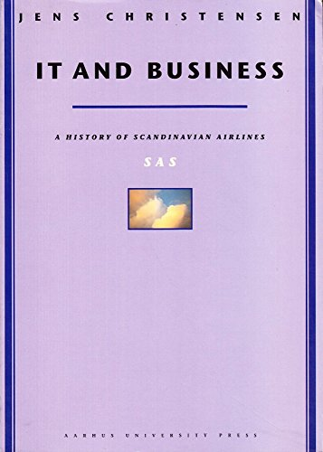 9788772888200: IT and Business: A History of Scandinavian Airlines