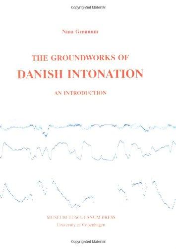 9788772891699: The Groundworks of Danish Intonation