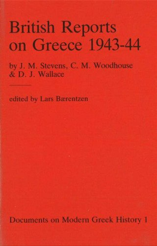 9788772891781: British Reports on Greece 1943-44 (Documents on Modern Greek History)