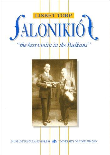 Salonikios: The Best Violin in the Balkans: Lisbeth Torp