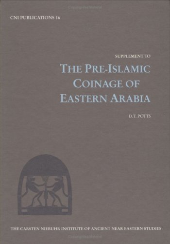 Supplement to Pre-Islamic Coinage (Hardback): D. T. Potts