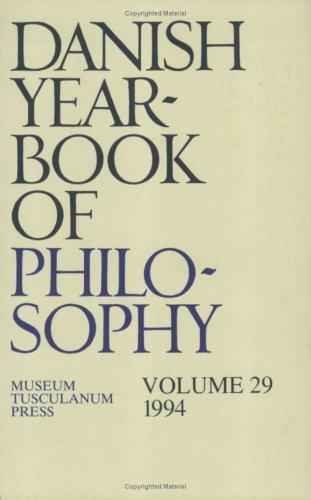 Danish Yearbook of Philosophy: COLLIN FINN, UFFE JUUL JENSEN, ARNE GR�N, J�RGEN MIKKELSEN, SVEN ...