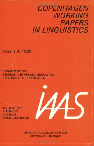 Copenhagen Working Papers in Linguistics. Volume 4. 1996.