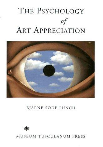 9788772894027: The Psychology of Art Appreciation