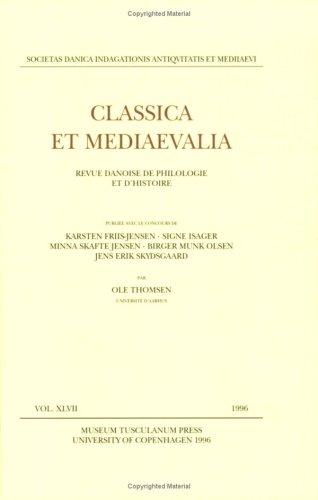 9788772894225: Classica Et Mediaevalia1996 Vol XLVII (Classica Et Mediaevalia - Revue Danoise De Philologie Et D'histoire)