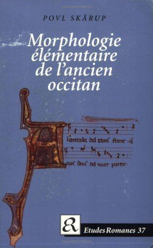 9788772894287: Morphologie elementaire de l'ancien occitan (Etudes Romanes)
