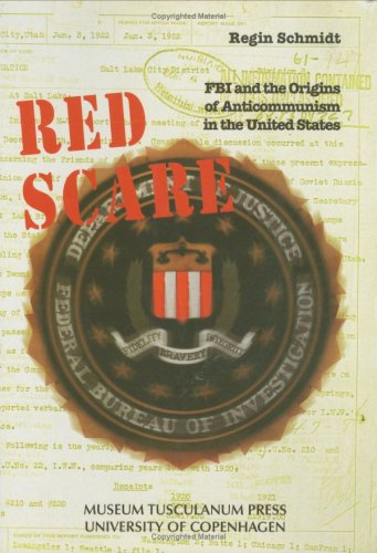 9788772895819: Red Scare: FBI and the Origins of Anticommunism in the United States, 1919-1943