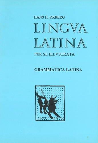 9788772896045: Lingua Latina Per Se Illustrata: Grammatica Latina