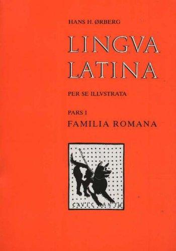 9788772896342: Lingva Latina Per Se Illvstrata: Familia Romana Pt. 1