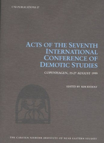 9788772896489: Acts of the Seventh International Conference of Demotic Studies, Copenhagen 23-27 August 1999 (Cni Publications, 27)