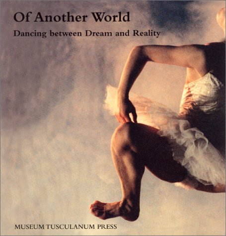 Of Another World: Dancing Between Dream and Reality (Hardback)