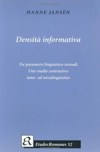 9788772896977: Densita Informativa: Tre Parametri Linguistico-Testuali, uno Studio Contrastivo Inter-Ed Intralinguistico