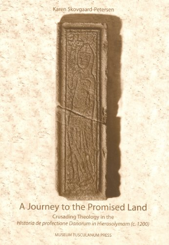 9788772897141: A Journey to the Promised Land: Crusading Theology in the Historia De Profectione Danorum in Hierosolymam (c. 1200)