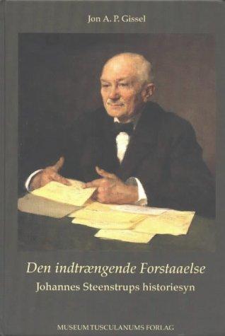 Den Indtraegende Forstaaelse (Hardback): J.A.P. Gissel, Jon A. P. Gissel