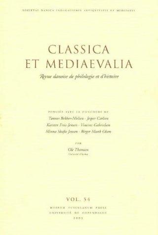 Classica Et Mediaevalia: v. 54: Danish Journal of Philology and History (Paperback)