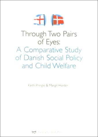 Through Two Pairs of Eyes: A Comparative: Harder, Margit