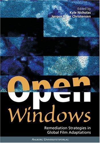 9788773077429: Open Windows: Remediation Strategies in Global Film Adaptations