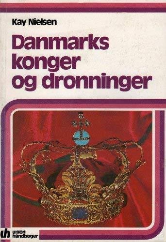 Danmarks konger og dronninger (Danish Edition): Kay Nielsen