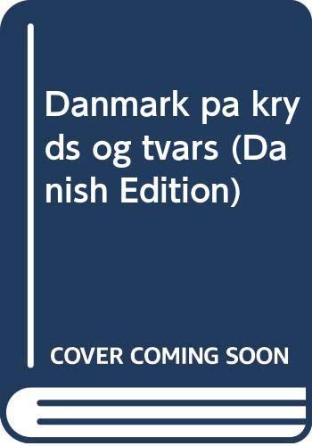 Danmark pa kryds og tværs (Danish Edition): Bernhard Linder