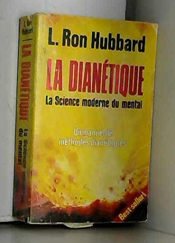 La Dianetique. La Science Moderne De La: L. Ron HUBBARD