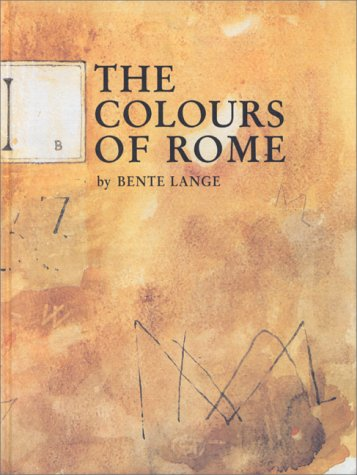 The Colours of Rome: Lange, Bente