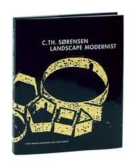 9788774072232: C.TH. Sørensen landscape modernist