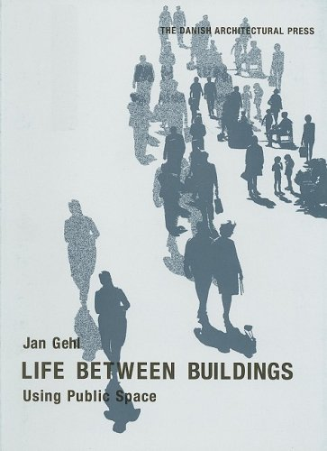 9788774073604: Life Between Buildings: Using Public Space