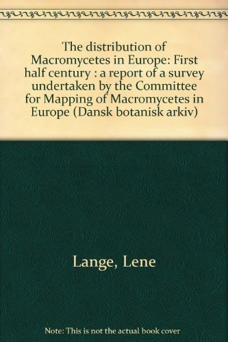 The distribution of Macromycetes in Europe: First: Lange, Lene