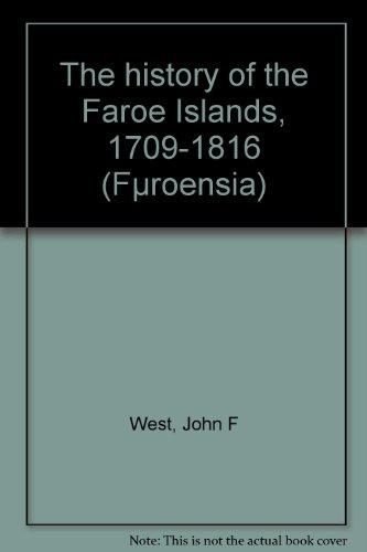 9788774214755: The history of the Faroe Islands, 1709-1816 (Volume 1: 1709-1723)