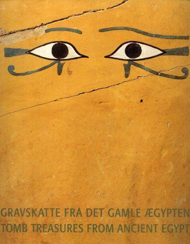 9788774522614: Tomb Treasures From Ancient Egypt := Gravskatte Fra det Gamle Aegypten