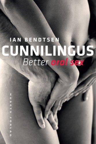 9788774836025: Cunnilingus: Better Oral Sex