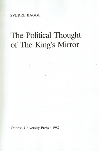 The Political Thought of The King's Mirror: Bagge, Sverre