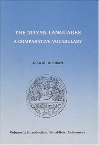 9788774927228: The Mayan Languages: A Comparative Vocabulary: 3